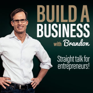 Build a Business Podcast with Brandon Startup Podcast
